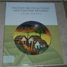 Haitian Recollections and Haitian Returns (SIGNED by author)