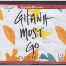Ghana Must Go Taiye Selasi Audio book Cds