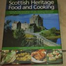 Scottish Heritage Food and Cooking Carol Wilson Christopher Trotter HC DJ