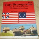 Fort Oswegatchie The Revolutionary War In Northern New York James E. Reagen