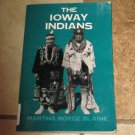 The Ioway Indians Martha Royce Blaine