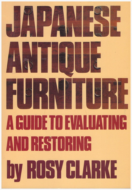 Japanese Antique Furniture Evaluating Restoring Rosy Clarke