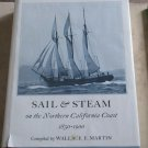 Sail & Steam on Northern California Coast 1850-1900 Wallace E. Martin HC DJ