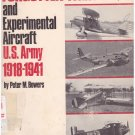 Forgotten Fighters and Experimental Aircraft U.S. Army 1918-1941/2  Bowers