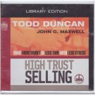 High Trust Selling Make More Money  Less Time  Less Stress AUDIO CDS Duncan