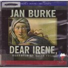Dear Irene Jan Burke Audio Book Cds