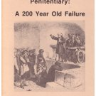 America's First Penitentiary: a 200 Year Old Failure Laura Magnani