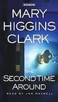 The Second Time Around by Mary Higgins Clark