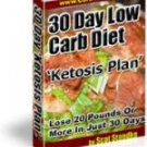 "30 Day Low Carb Diet ""Ketosis Plan"""