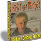 120 Easy & Fun Kids Recipes