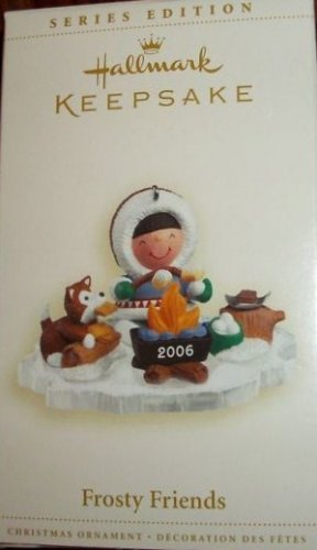Hallmark Keepsake Christmas Ornament Frosty Friends 2006 Eskimo Husky Campfire #27 GB ~*~v
