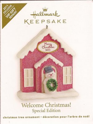 Hallmark Keepsake Christmas Ornament 2011 SPECIAL EDITION Welcome Christmas VIP Gift Colorway GB ~*~