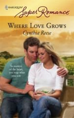 Where Love Grows - Reese, Cynthia
