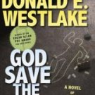 God Save the Mark: A Novel of Crime and Confusion - Westlake, Donald E.