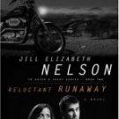 Reluctant Runaway - Nelson, Jill Elizabeth