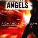 Broken Angels - Morgan, Richard K.