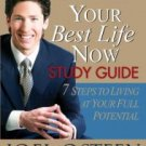 Your Best Life Now: 7 Steps to Living at Your Full Potential - Osteen, Joel