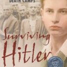 Surviving Hitler: A Boy in the Nazi Death Camps - Warren, Andrea