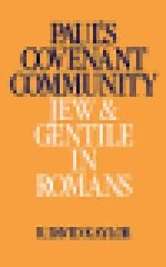 Paul's Covenant Community: Jew and Gentile in Romans - Kaylor, R. David