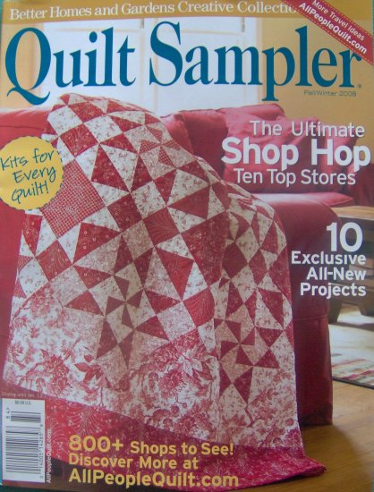 Quilt Sampler Fall Winter 2008 Quilting Magazine from Better Homes and Gardens NEW
