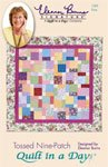 Quilt in a Day Eleanor Burns Signature Tossed Nine Patch Quilt Top Pattern by QIAD LAST ONE!