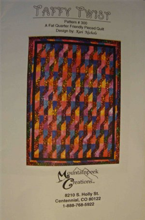 Taffy Twist Quilt Top Pattern #300 by Kari Nichols Mountainpeek Creations