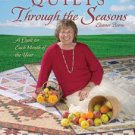 Quilt in a Day Quilts Through the Seasons Monthly Quilting Patterns QIAD Book by Eleanor Burns