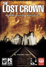 The Lost Crown: A Ghost-hunting Adventure