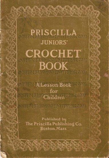 Antique 1914  Priscilla Junior s Crochet Book E-MAILED.PDF