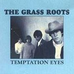Temptation Eyes--The Grass Roots