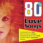 80s Love Songs