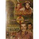 Nabonga / Swamp Fire