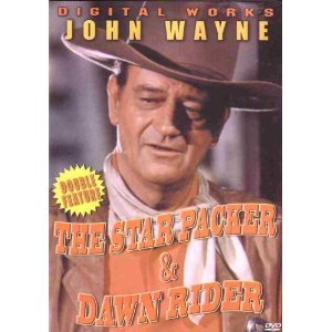 The Star Packer/Dawn Rider