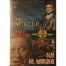 The Enforcer / Dear Mr. Wonderful