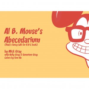 Al B Mouse's Abecedarium Book Mick Gray - PDF File for Nook Color or Tablet eReader