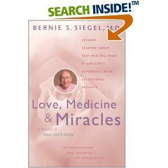 Love, Medicine and Miracles (Paperback)