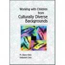 Working with Children from Culturally Diverse Backgrounds (Paperback)