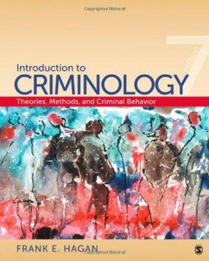 Introduction to Criminology seventh edition Hagan