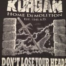(2X) Kurgan Home Demolition Highlander Tee Shirt Adult Size 2X Large