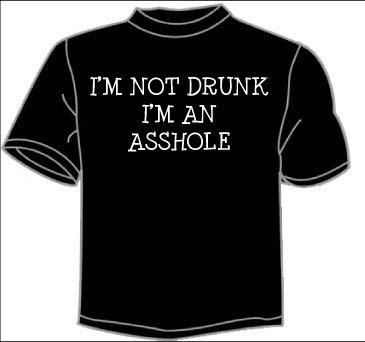 Not drunk shirt