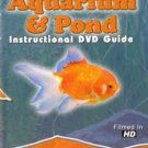 Aquarium & Pond Dvd Guide