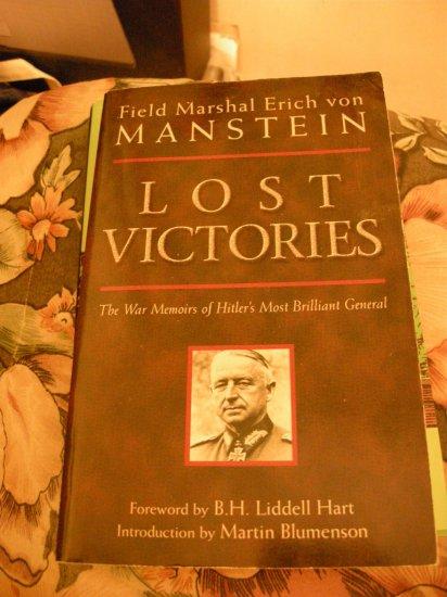 Lost Victories by Field Marshal Erich von Manstein