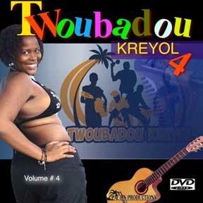 TWOUBADOU Kreyol Vol# 4