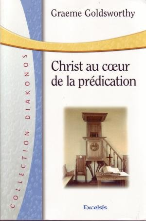 Christ in the heart of preaching