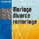 Mariage divorce remariage