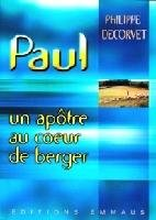 Apostle Paul in the heart of Shepherd