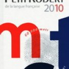The new Petit Robert 2010