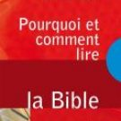 Pourquoit and how to read the Bible