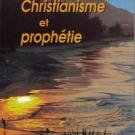 Christianity AND Prophecy