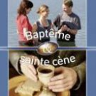 Baptism and Holy Supper